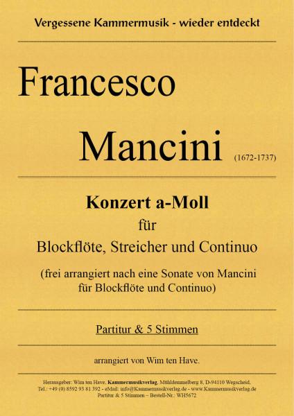 Mancini, Francesco – Konzert a-Moll für Blockflöte, Streicher und Continuo