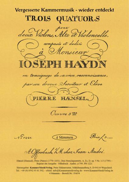 Hänsel (Haensel), Peter (Pierre) – Drei Streichquartette, A, Es, D, op. 5 Nr. 1-3