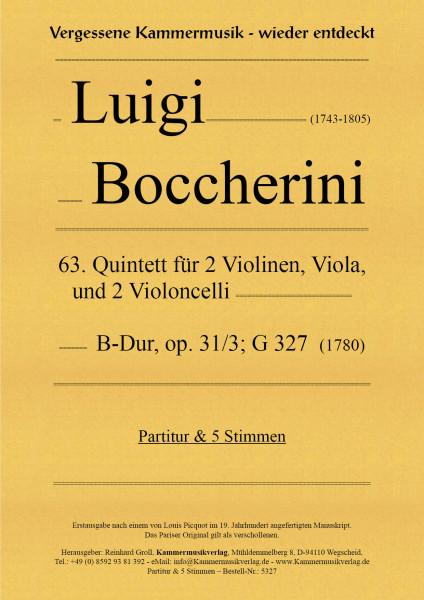 Boccherini, Luigi – 63. Quintett für 2 Violinen, Viola und 2 Violoncelli, B-Dur, op. 31-3, G 327