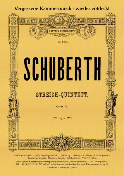 Schuberth, Carl – Streichquintett Nr. 1, D-Dur, op. 15
