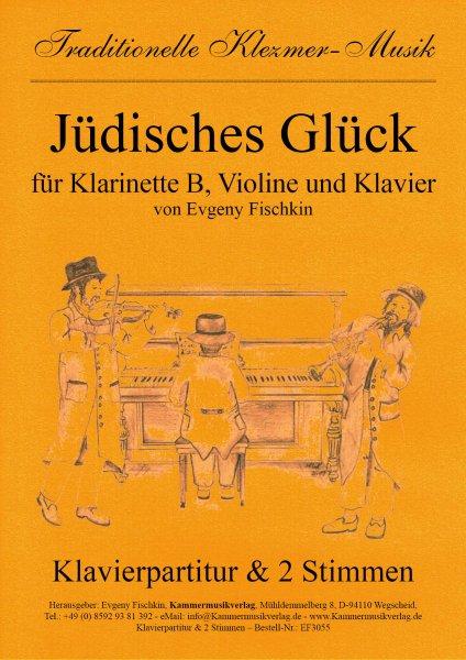 Jüdisches Glück – Klezmer-Musik