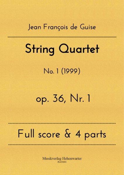 Guise, Jean François de – String Quartet No. 1