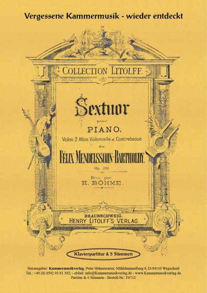 Mendelssohn Bartholdy, Felix – Klaviersextett, D-Dur, op. 110