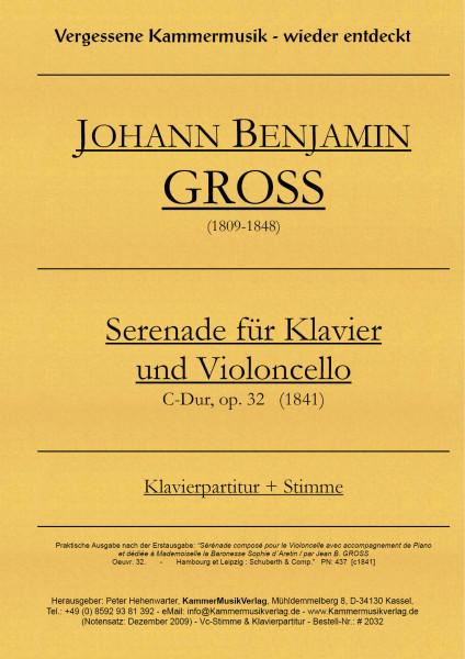 Groß, Johann Benjamin – Serenade für Violoncello & Klavier, C-Dur, op 32