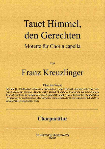 Kreuzlinger Franz – Tauet Himmel, den Gerechten