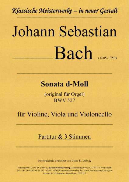 Bach, Johann Sebastian – Sonata d-Moll für Streichtrio BWV 527