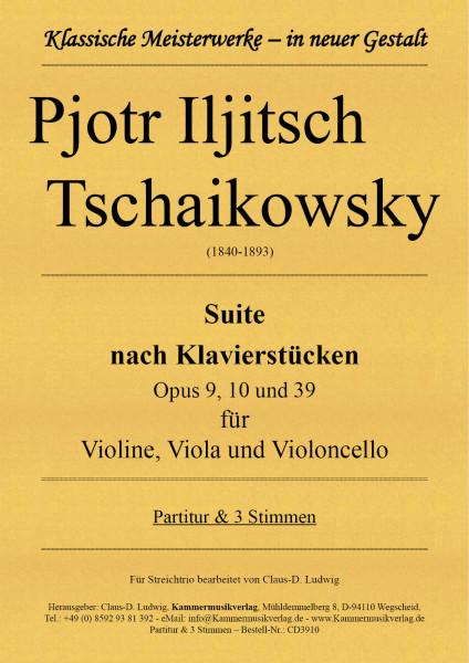 Tschaikowsky, Pjotr Iljitsch – Suite nach Klavierstücken für Streichtrio