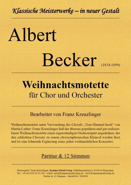 Becker Albert – Weihnachtsmotette für Chor und Orchester