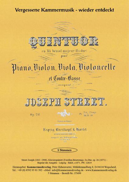 Street, Joseph – Klavierquintett (Forellen-Besetzung), Es-Dur, op. 26