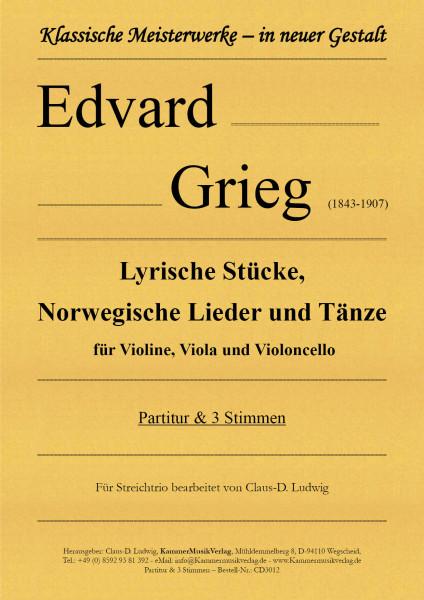 Grieg, Edvard – Lyrische Stücke, Norwegische Lieder und Tänze