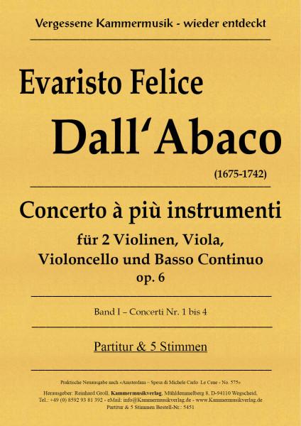 Dall'Abaco, Evaristo Felice – Concerto à più instrumenti, op. 6 – Concerto Nr. 1 bis 4