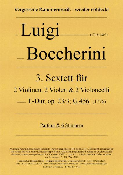 Boccherini, Luigi – 3. Sextett für 2 Violinen, 2 Violen und 2 Violoncelli, E-Dur, op. 23-3, G 456