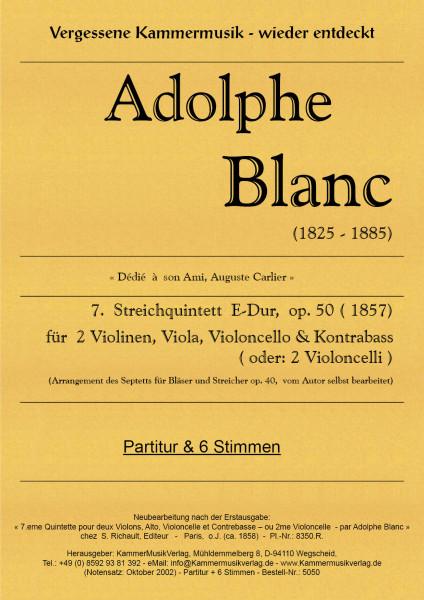 Blanc, Adolphe – Streichquintett m.Kb Nr. 7, E-Dur, op. 50