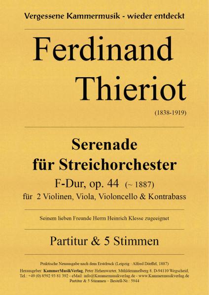 Thieriot, Ferdinand – Streichorchester, F-Dur, op. 44