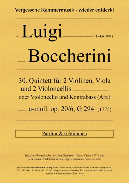 Boccherini, Luigi – 30. Quintett für 2 Violinen, Viola und 2 Violoncelli, a-Moll, op. 20-6, G294