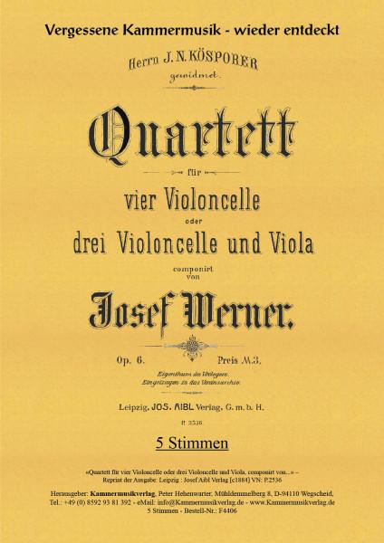 Werner, Josef – Streichquartett für 4 Violoncelli