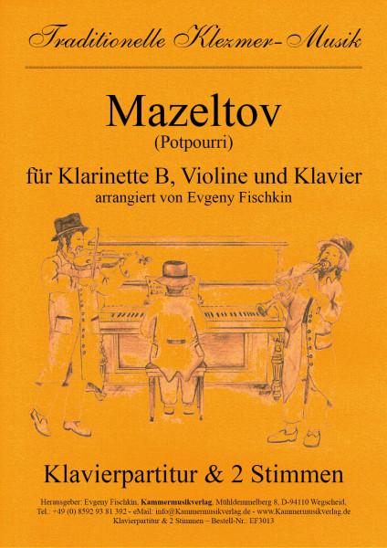 Mazeltov (Potpourri) – Klezmer-Musik
