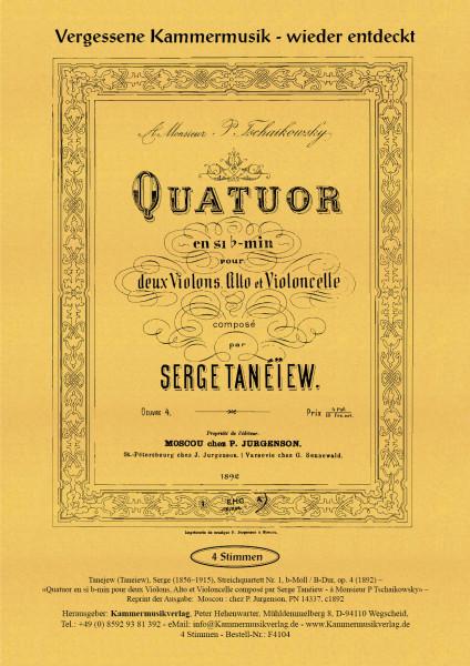 Tanejew (Taneiew), Serge – Streichquartett Nr. 1, b-Moll / B-Dur, op. 4