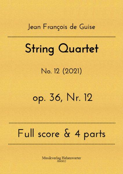 Guise, Jean François de – String Quartet No. 12