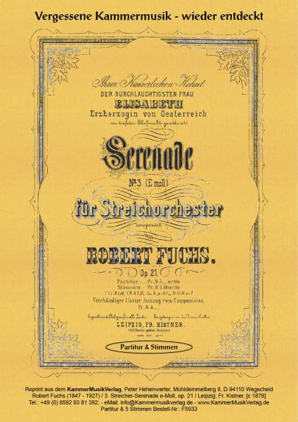 Fuchs, Robert – Serenade für Streichorchester Nr. 3, e-Moll, op. 21