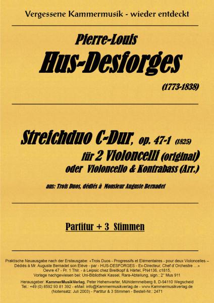 Hus-Desforges, Pierre-Louis – Streichduo C-Dur, op. 47-1