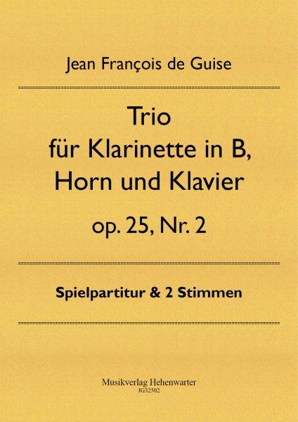 Guise, Jean François de – Trio für Klarinette in B, Horn und Klavier op. 25 Nr. 2