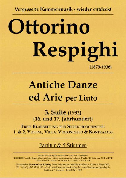 Respighi, Ottorino – Suite für Streichorchester Nr. 3, Es-Dur