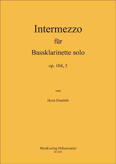 Ebenhöh, Horst – Intermezzo für Bassklarinette solo op. 104, 5