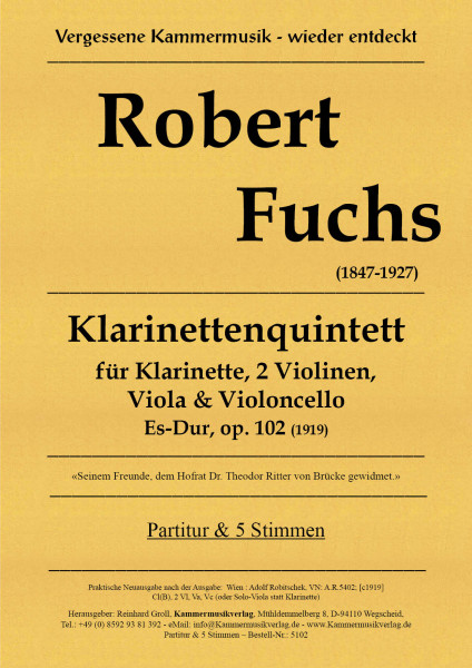 Fuchs, Robert – Klarinettenquintett, Es-Dur, op. 102