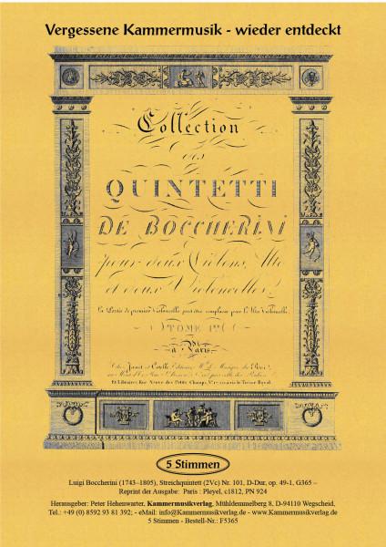 Boccherini, Luigi – 101. Quintett für 2 Violinen, Viola und 2 Violoncelli, D-Dur, op. 49-1, G 365