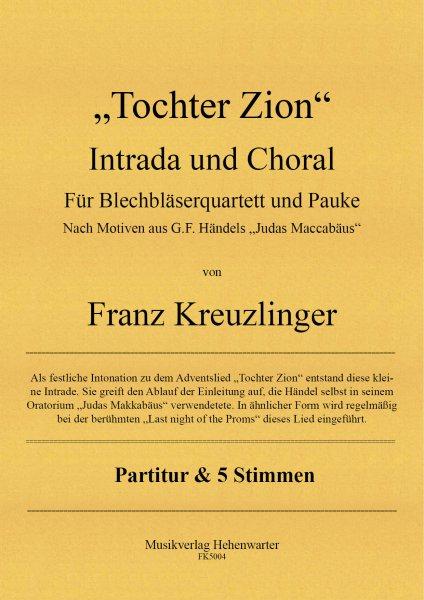 """Kreuzlinger Franz – """"Tochter Zion"""" Intrada und Choral"""