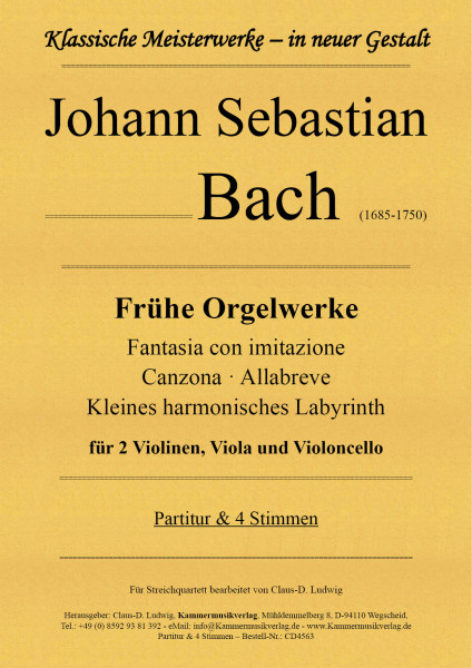 Bach, Johann Sebastian – Frühe Orgelwerke für Streichquartett