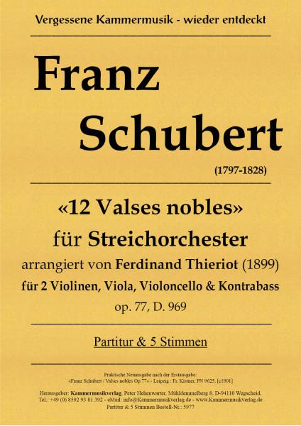 Schubert, Franz – 12 Walzer für Streichquintett, op. 77, D.969