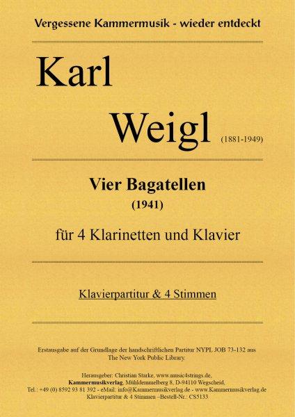 Weigl, Karl – Vier Bagatellen für 4 Klarinetten und Klavier