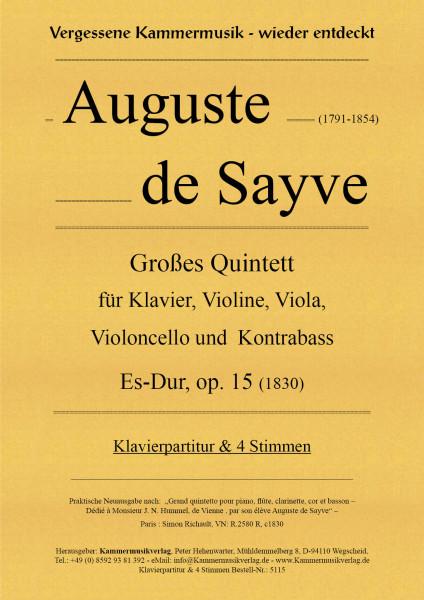 Sayve, Auguste de – Großes Quintett für Klavier und Streicher, Es-Dur, op. 15