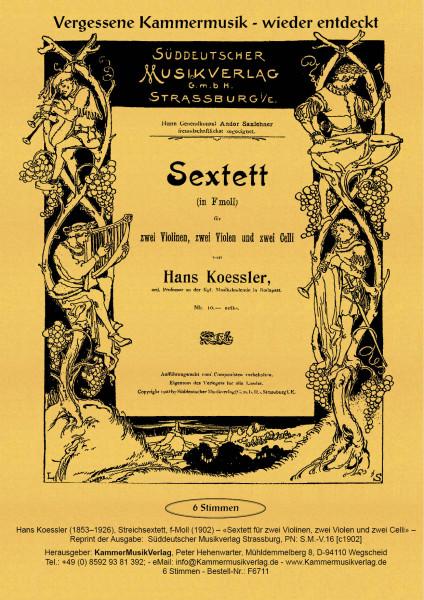 Koessler, Hans – Streichsextett, f-Moll