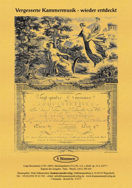 Boccherini, Luigi – 113. Quintett für 2 Violinen, Viola und 2 Violoncelli, c-Moll, op. 51-2, G 377