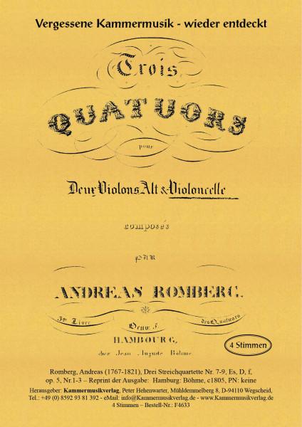 Romberg, Andreas – Drei Streichquartette Nr. 7-9, Es,D, f, op. 5, Nr.1-3