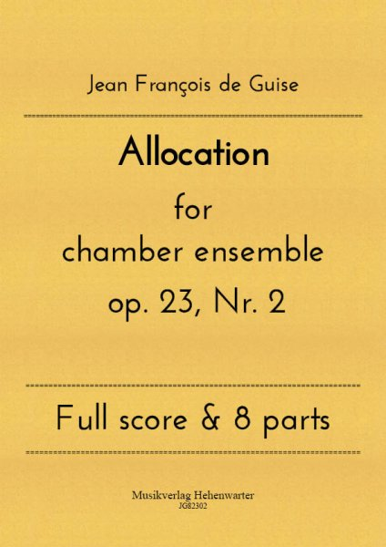 Guise, Jean François de – Allocation for chamber ensemble op. 23, Nr. 2