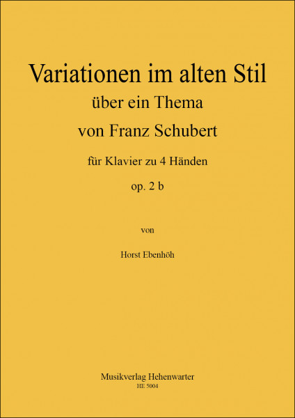 Ebenhöh, Horst – Variationen im alten Stil ü. e. Th. v. F. Schubert f. Klavier zu 4 Händen op. 2b