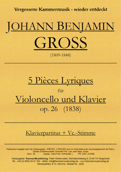 Gross, Johann Benjamin – 5 Vortragsstücke für Violoncello & Klavier, op 26