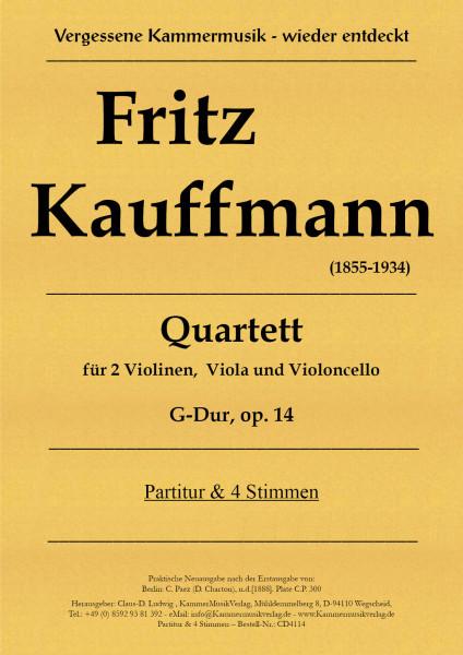 Kauffmann, Fritz – Quartett G-Dur, op. 14
