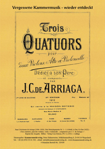 Arriaga, Juan Crisóstomo de – Drei Streichquartette Nr. 1—3, A-Dur, Es-Dur