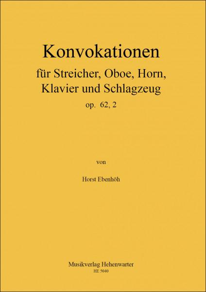 Ebenhöh, Horst – Konvokation für Kammerorchester
