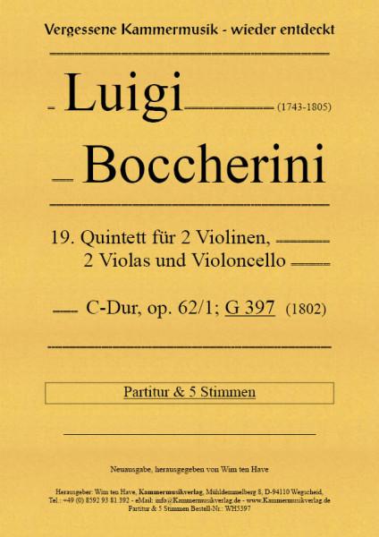 Boccherini, Luigi – 19. Quintett für 2 Violinen, 2 Violen und Violoncello, C-Dur, op. 62/1; G 397