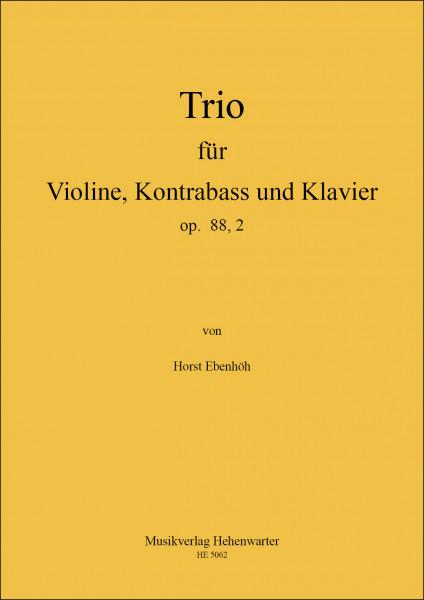 Ebenhöh, Horst – 3. Trio für Violine, Kontrabass und Klavier, op. 88,2