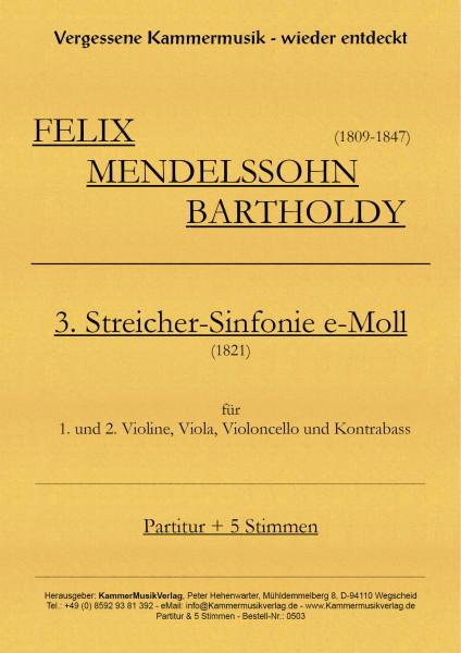 Mendelssohn Bartholdy, Felix – 3. Streichersinfonie
