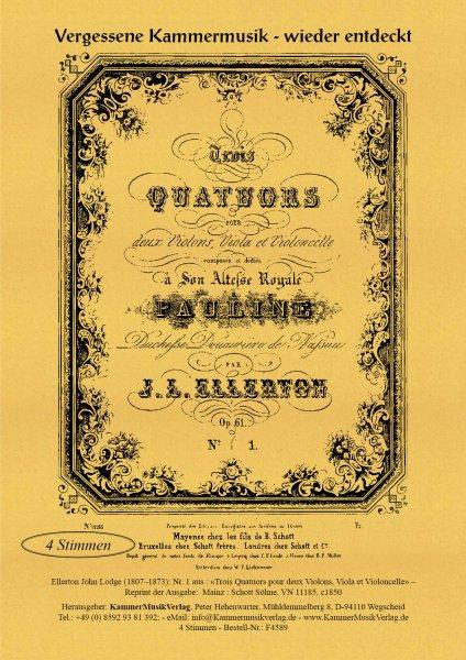 Ellerton, John Lodge – Streichquartett, A-Dur, op. 61, Nr 1