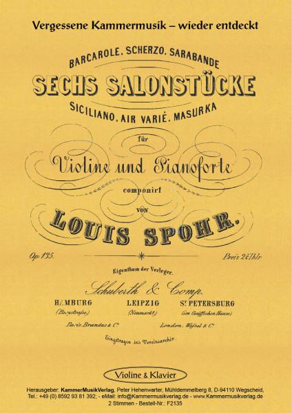 Spohr, Louis – Sechs Salonstücke: Barcarole, Scherzo, Sarabande, Siciliano, Air varié, Masurka., op.
