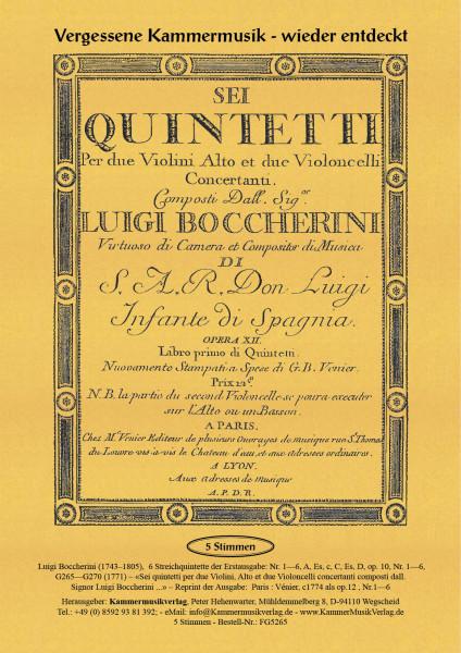 Boccherini, Luigi – 6 Streichquintette der Erstausgabe: Nr. 1—6, op. 10, Nr. 1—6, G 265—G 270
